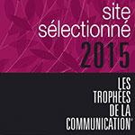 Site selectionné pour les trophées de la communication 2015